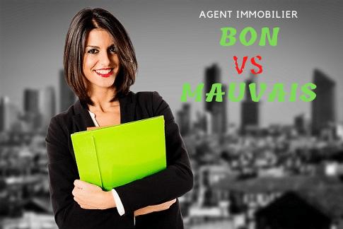 Agent immobilier : bon vs mauvais