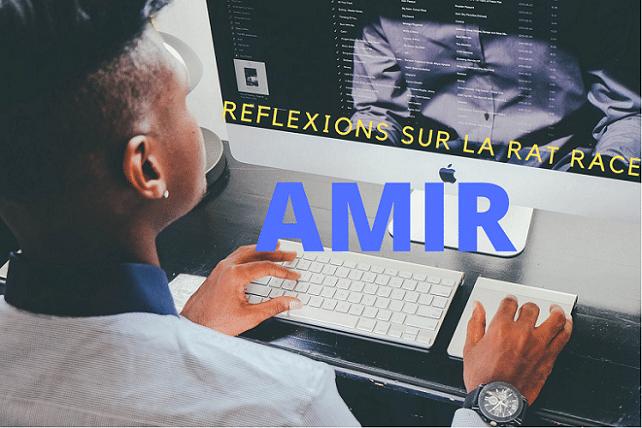 AMIR, rat race