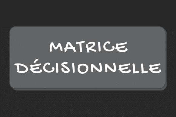 Matrice décisionnelle