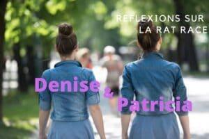 REFLEXION SUR LA RAT RACE Denise Patricia