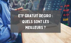 ETF gratuit DEGIRO _ quels sont les meilleurs