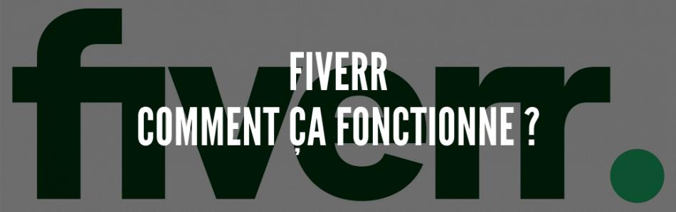 Fiverr, comment ça fonctionne _