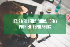 Les 9 meilleurs cours Udemy pour entrepreneurs + réductions