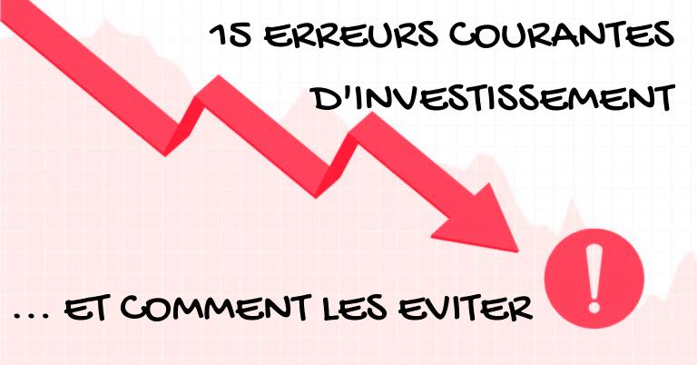 15 erreurs courantes d'investissement
